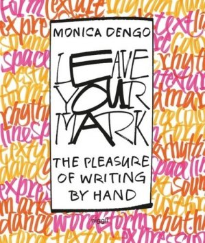 Leave Your Mark. The pleasure of writing by hand - Verlag Niggli AG - 9783721209983 -