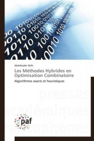 Les Méthodes Hybrides en Optimisation Combinatoire - presses académiques francophones - 9783838176871 -