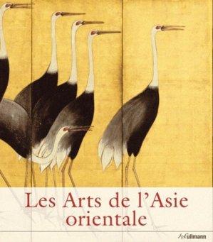 Les Arts de l'Asie orientale - ullmann - 9783848001200 -