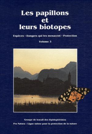 Les papillons et leurs biotopes - Tome 3 - pro natura - 9783855870332 -