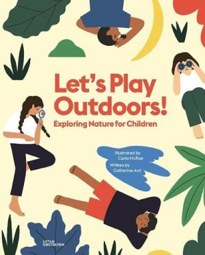 Let's Play Outdoors! - Exploring nature for children - dgv - 9783899558432 -