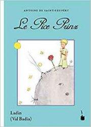 Le Petit Prince en Ladin - Val Badia - Roman - tintenfaß - 9783946190547 -