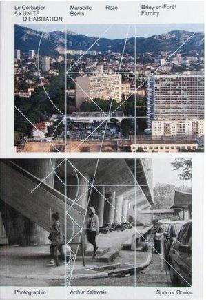 Le Corbusier, 5 x unité d'habitation - Spector Books - 9783959053013 -