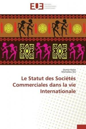 Le statut des sociétés commerciales dans la vie internationale - universitaires europeennes - 9786131506437 -