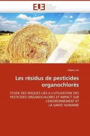 Les résidus de pesticides organochlorés - universitaires europeennes - 9786131510205 -