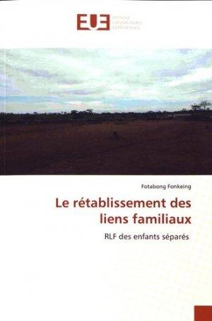 Le rétablissement des liens familiaux. RLF des enfants séparés - Omniscriptum - 9786139520572 -