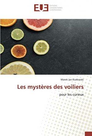 Les mystères des voiliers pour les curieux - editions universitaires europeennes - 9786139549375 -