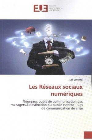 Les réseaux sociaux numériques - Editions universitaires européennes - 9786139556205 -
