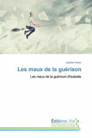 Les maux de la guérison - éditions vie - 9786139588985 -