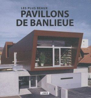 Les plus beaux pavillons de banlieue - links - 9788415123033 -