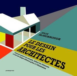 Le dessin pour les architectes - promopress - 9788416504688 -
