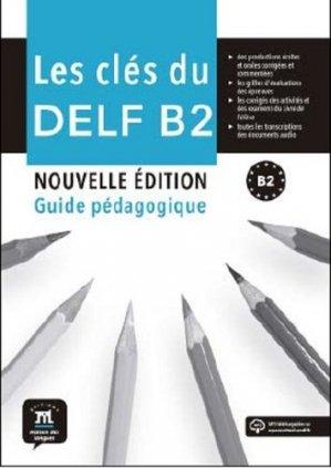Les clés du nouveau DELF B2 - Difusión Centro de Investigación y publicaciones de idiomas - 9788416657711 -