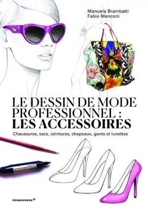 Le dessin de mode professionnel. Les accessoires - Promopress - 9788417412661 -