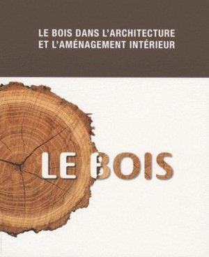 Le bois - loft publications - 9788492731695 -