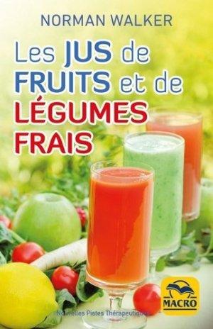 Les jus de fruits et de légumes frais - Macro - 9788828595144 -