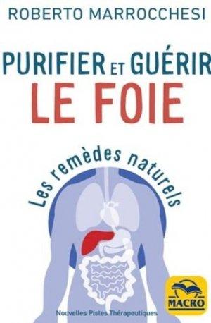 Les remèdes naturels pour purifier et guérir le foie - Macro - 9788828595625 -