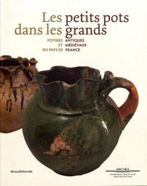 Les petits pots dans les grands - Silvana Editoriale - 9788836636457