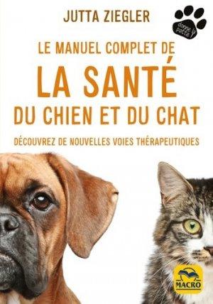 Le manuel complet de la santé du chien et du chat - macro - 9788893190848 -