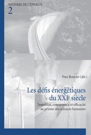 Les défis énergétiques du XXIe siècle - peter lang - 9789052018546 -