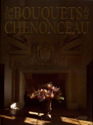 Les bouquets de Chenonceau - stichting kunstboek - 9789058566171 -