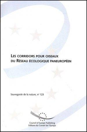 Les corridors pour oiseaux du Réseau écologique paneuropéen - Conseil de l'Europe - 9789287149107 -