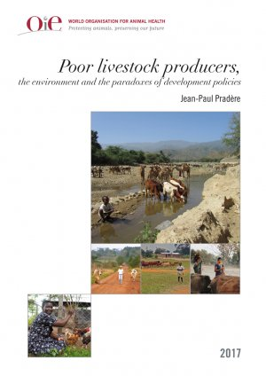 Les éleveurs pauvres, l'environnement et les paradoxes des politiques de développement - oie - 9789295108264 -