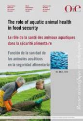 Le rôle de la santé des animaux aquatiques dans la sécurité alimentaire - oie - 9789295108820 -