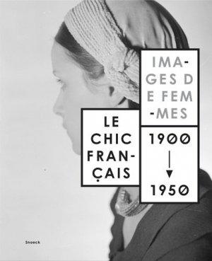 Le chic français - snoeck - gent editions - 9789461614261 -