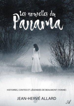 Les nouvelles du Panama. Histoires, contes et légendes de Beaumont (Yonne) - Atramenta - 9789523404106 -