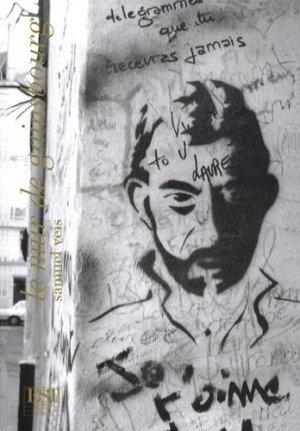 Le mur de gainsbourg - Samuel Tastet Editeur - 9789738346598 -