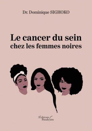 Le cancer du sein chez les femmes noires - baudelaire editions - 9791020339119 -