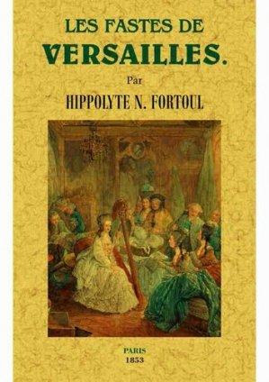 Les fastes de Versailles - maxtor france - 9791020801371 -