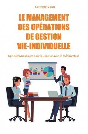Le management des opérations de gestion vie-individuelle - Bookelis - 9791022797696 -