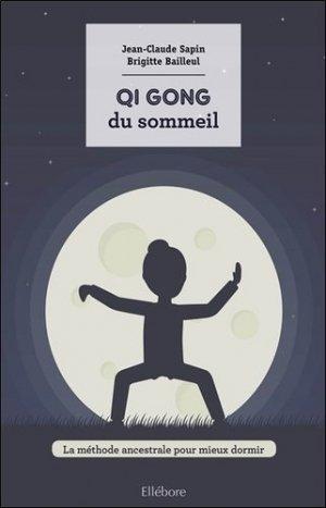 Le qi gong du sommeil - ellebore - 9791023001501