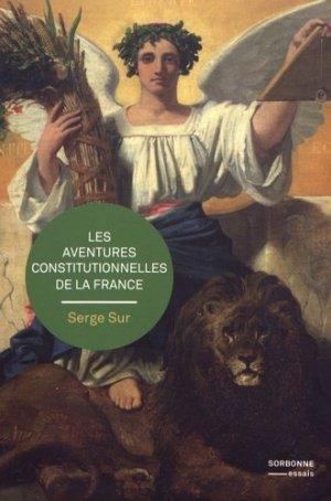 Les aventures constitutionnelles de la France - publications de la sorbonne - 9791023106831 -