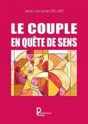 Le couple en quête de sens - Publishroom Factory - 9791023615241 -