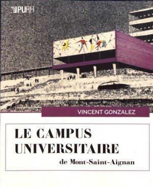 Le campus universitaire de Mont-Saint-Aignan - presses universitaires de rouen et du havre - 9791024013268 -