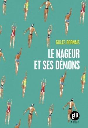 Le nageur et ses démons - François Bourin - 9791025204528
