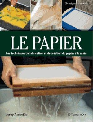Le papier - Création et fabrication - parramon - 9791026100034 -