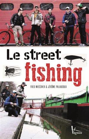 Le street fishing - vagnon - 9791027100484 -