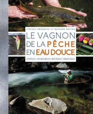 Le Vagnon de la pêche en eau douce - vagnon - 9791027100606 -