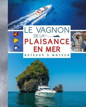 Le Vagnon de la plaisance en mer - Bateaux à moteur - vagnon - 9791027101009 -