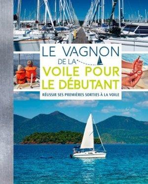 Le Vagnon de la voile pour les débutants - vagnon - 9791027101207 -