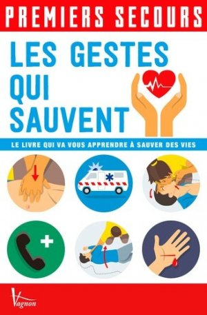 Les gestes qui sauvent - vagnon - 9791027101313 -