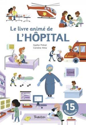 Le livre animé de l'hôpital - tourbillon - 9791027605750 -