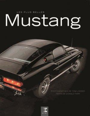Les plus belles Mustang - etai - editions techniques pour l'automobile et l'industrie - 9791028300999 -