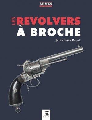 Les revolvers à broches - etai - editions techniques pour l'automobile et l'industrie - 9791028301149 -