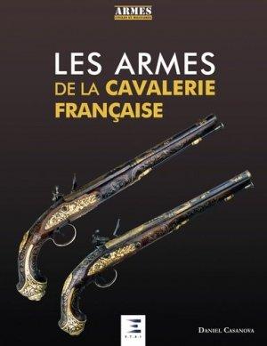 Les armes de la cavallerie française - etai - editions techniques pour l'automobile et l'industrie - 9791028301279 - https://fr.calameo.com/read/000015856623a0ee0b361