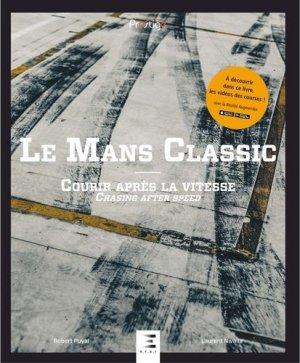 Le Mans Classic - etai - editions techniques pour l'automobile et l'industrie - 9791028301781 -