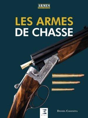 Les armes de chasse - etai - editions techniques pour l'automobile et l'industrie - 9791028301828 - https://fr.calameo.com/read/000015856623a0ee0b361